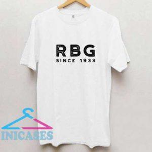 Ruth Bader Ginsburg Since 1933 T Shirt