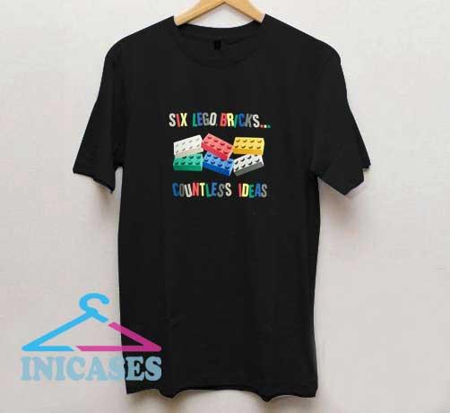 Six Lego Bricks Countless Ideas T Shirt