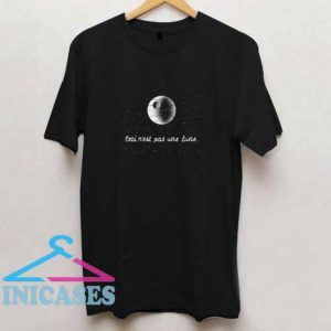 This Is Not A Moon T Shirt