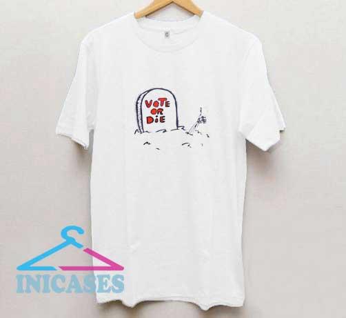 Vote Or Die Vintage T Shirt