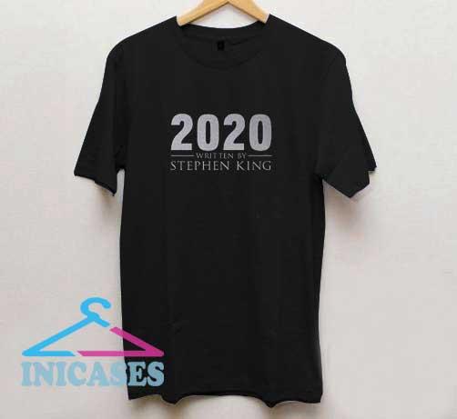 2020 Written By Stephen King T Shirt