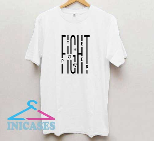 Fight The Power T Shirt
