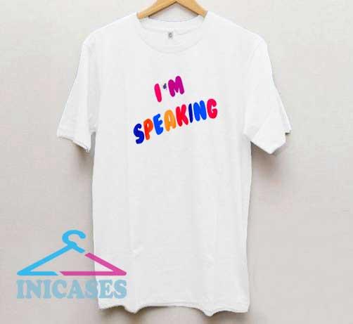 Iam Speaking Colour T Shirt