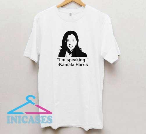Im Speaking Kamala Harris T Shirt