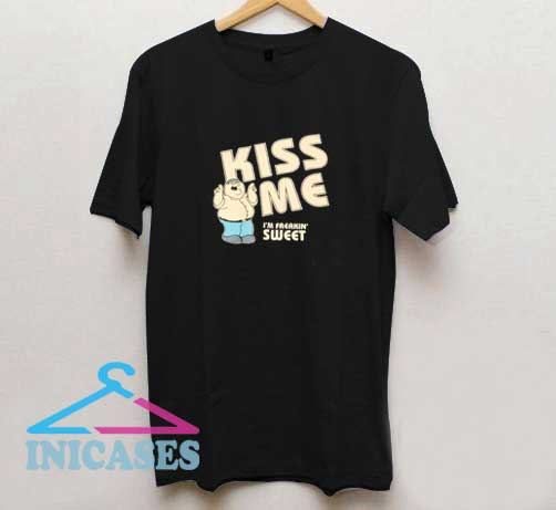 Kiss Me Freakin Sweet T Shirt
