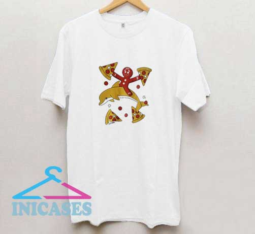 Pizza Dolphin Gingerbread T Shirt