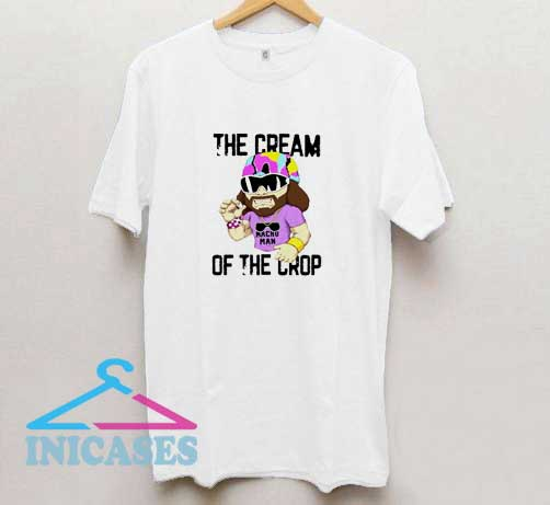The Cream of The Crop T Shirt