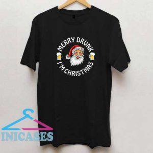 Merry Drunk Im Christmas T Shirt
