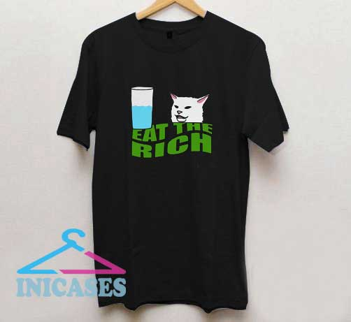Cat Drink Water Eat The Rich T Shirt