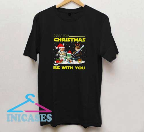 Christmas Be With You T Shirt