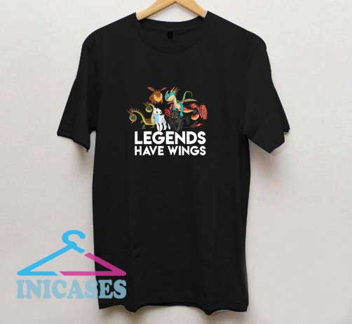 Dragons Legends Have Wings T Shirt