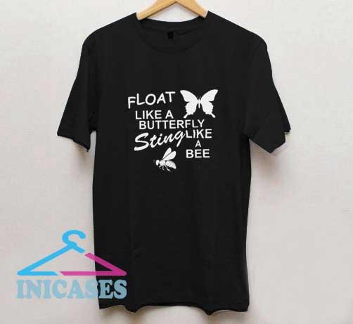 Float Like A Butterfly T Shirt