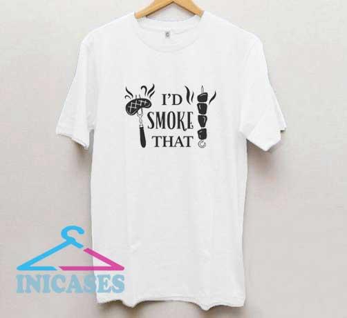 Id Smoke That BBQ T Shirt