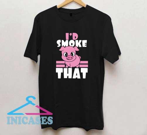 Id Smoke That Piggy T Shirt
