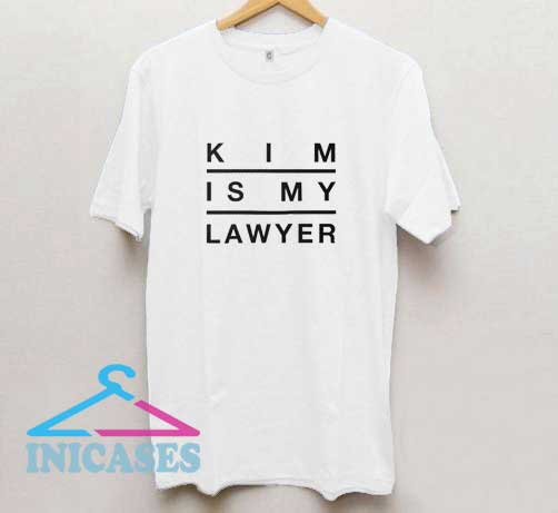 Kim Is My Lawyer Lettering T Shirt