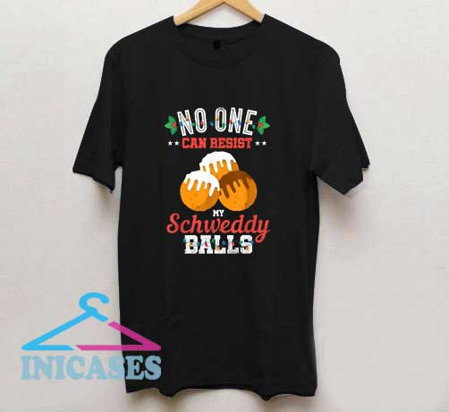 No One Can Resist T Shirt