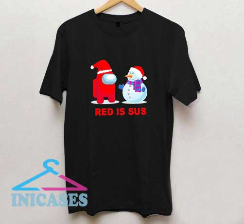 Red Is Sus Christmas T Shirt