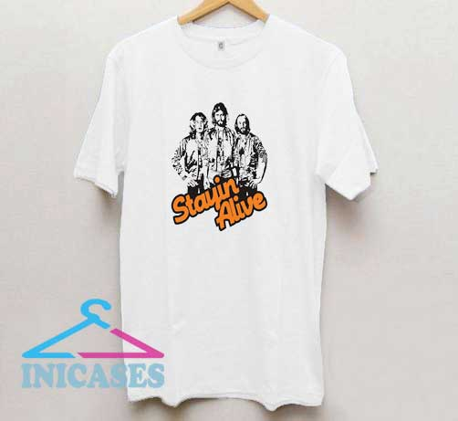 Stayin Alive Bee Gees T Shirt