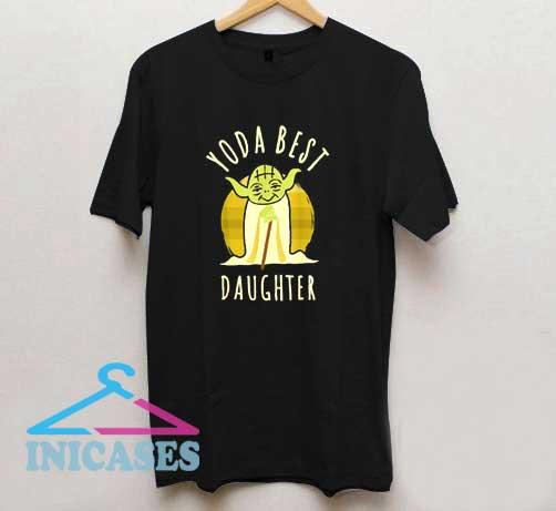 Yoda Best Daughter T Shirt